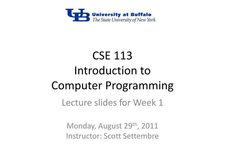 cse 113 introduction to computer programming n.