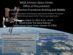 NASA Johnson Space Center Office of Procurement Source Selection Procedures Briefing  and WebEx