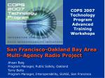 San Francisco-Oakland Bay Area Multi-Agency Radio Project