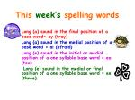 This week's spelling words