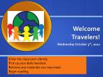 Welcome Travelers!