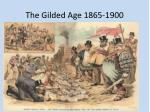 The Gilded Age 1865-1900