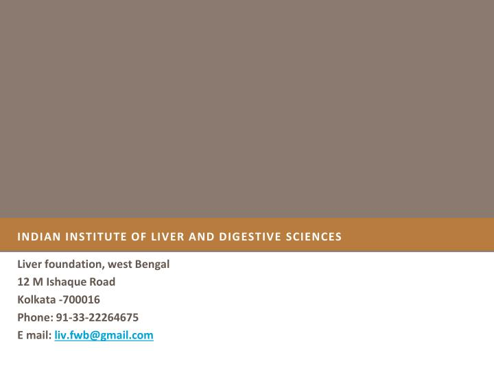 indian institute of liver and digestive sciences n.