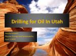 Drilling for Oil In Utah