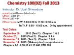 Chemistry  100(02)  Fall  2013
