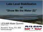 """Lake Level Stabilization or """"Show Me the Water ($)"""""""