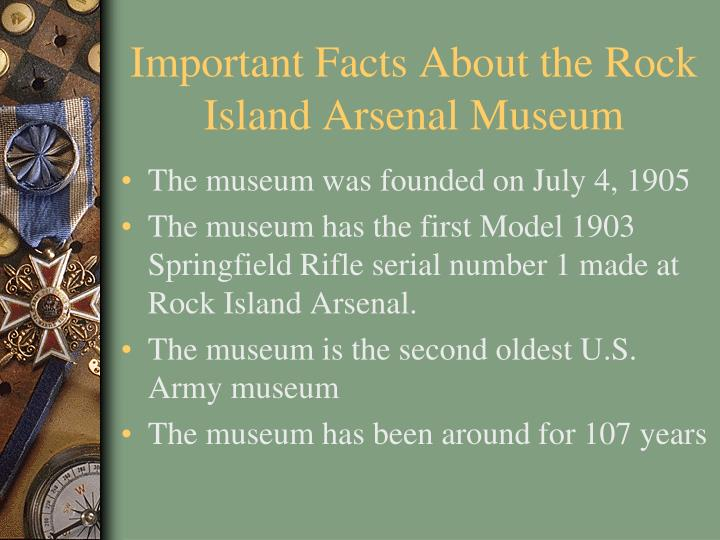 PPT - Important Facts About the Rock Island Arsenal Museum