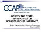 COUNTY AND STATE TRANSPORTATION INFRASTRUCTURE INITIATIVES