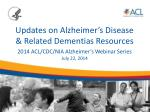 Updates on Alzheimer's Disease & Related Dementias Resources