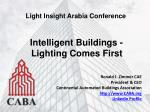 Intelligent Buildings - Lighting Comes First