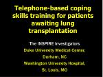 Telephone-based coping skills training for patients awaiting lung transplantation