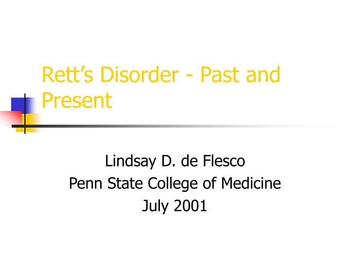 rett s disorder past and present n.