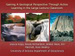 Gaining A Geological Perspective Through Active Learning in the Large Lecture Classroom