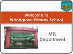 Welcome to  Woodgrove  Primary School