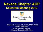 Nevada Chapter ACP Scientific Meeting 2013