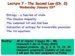 Lecture 7 – The Second Law (Ch. 2) Wednesday January 23 rd