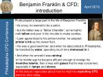 Benjamin Franklin & CFD; introduction