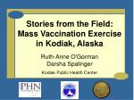 Stories from the Field: Mass Vaccination Exercise in Kodiak, Alaska