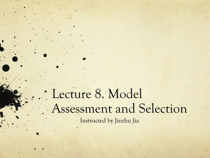 lecture 8 model assessment and selection n.