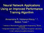 Neural Network Applications Using an Improved Performance Training Algorithm