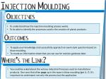 To understand how the injection moulding process works.