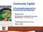 Community Capital A Sustainable Approach to Community Development