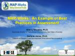 MAP-Works: An Example of Best Practices in Assessment