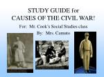 STUDY GUIDE for CAUSES OF THE CIVIL WAR!