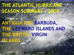 THE ATLANTIC HURRICANE SEASON SUMMARY – 2009