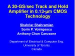 A 30-GS/sec Track and Hold Amplifier in 0.13- µm CMOS Technology