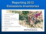 Reporting 2012 Emissions Inventories