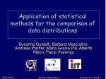 Application of statistical methods for the comparison of data distributions