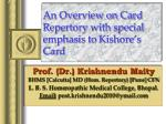 An Overview on Card Repertory with special emphasis to Kishore's Card