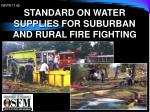 STANDARD ON WATER SUPPLIES FOR SUBURBAN AND RURAL FIRE FIGHTING