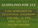 GUIDELINES FOR CCE