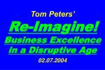 Tom Peters'   Re-Imagine! Business Excellence in a Disruptive Age 02.07.2004