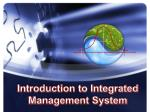 Introduction to Integrated Management System
