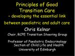 Chris Kelnar Chair, RCPE Transition Steering Group
