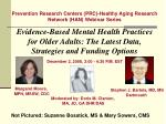 Prevention Research Centers (PRC)-Healthy Aging Research  Network (HAN) Webinar Series