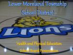Health and Physical Education  School Board Presentation