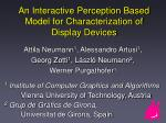 An Interactive Perception Based Model for Characterization of Display Devices