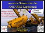 Acoustic Sensors for the ANTARES Experiment