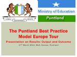 The  Puntland  Best Practice Model Europe Tour Presentation on Results: Output and Outcome