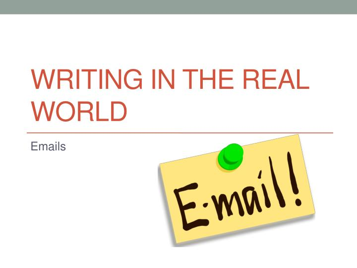 writing in the real world n.