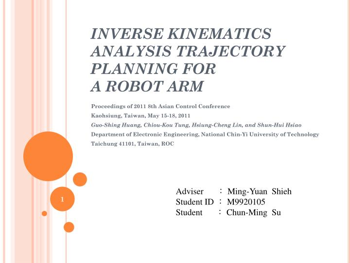inverse kinematics analysis trajectory planning for a robot arm n.