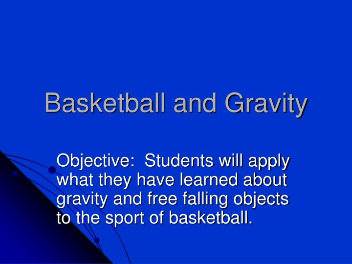 basketball and gravity n.
