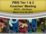 PBIS Tier 1 & 2 Coaches' Meeting