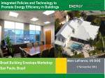 Integrated Policies and Technology to Promote Energy Efficiency in Buildings