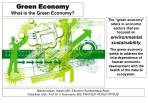 Green Economy What is the Green Economy?