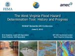 The West Virginia Flood Hazard Determination Tool: History and Progress